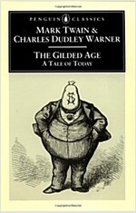 The Gilded Age: A Tale of To-Day (Paperback)