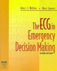 The ECG in Emergency Decision Making / 2nd ed