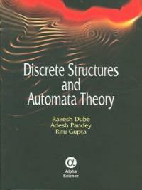 Discrete structures and automata theory