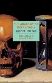 The Anatomy of Melancholy (Paperback)