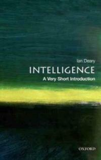 Intelligence: A Very Short Introduction (Undefined)
