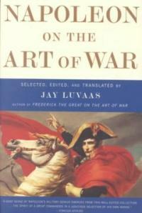 Napoleon on the Art of War (Paperback)
