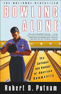 Bowling Alone : The Collapse and Revival of American Community (Paperback, New ed)