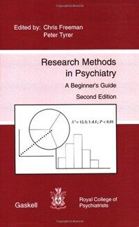 Research methods in psychiatry : a beginner's guide 2nd ed