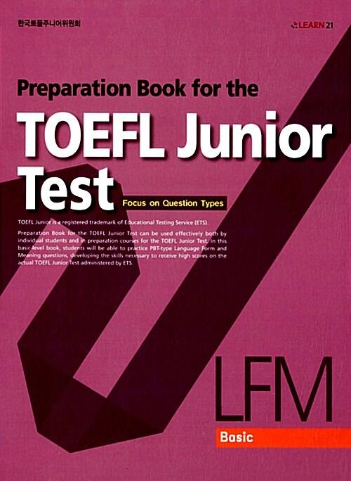 Preparation Book for the TOEFL Junior Test LFM Basic