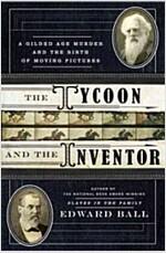 [중고] The Inventor and the Tycoon (Hardcover)