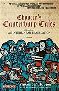 Chaucers Canterbury Tales: Selected: An Interlinear Translation (Paperback, 3, Revised, Expand)