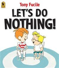 Let's Do Nothing! (Paperback, Reprint)