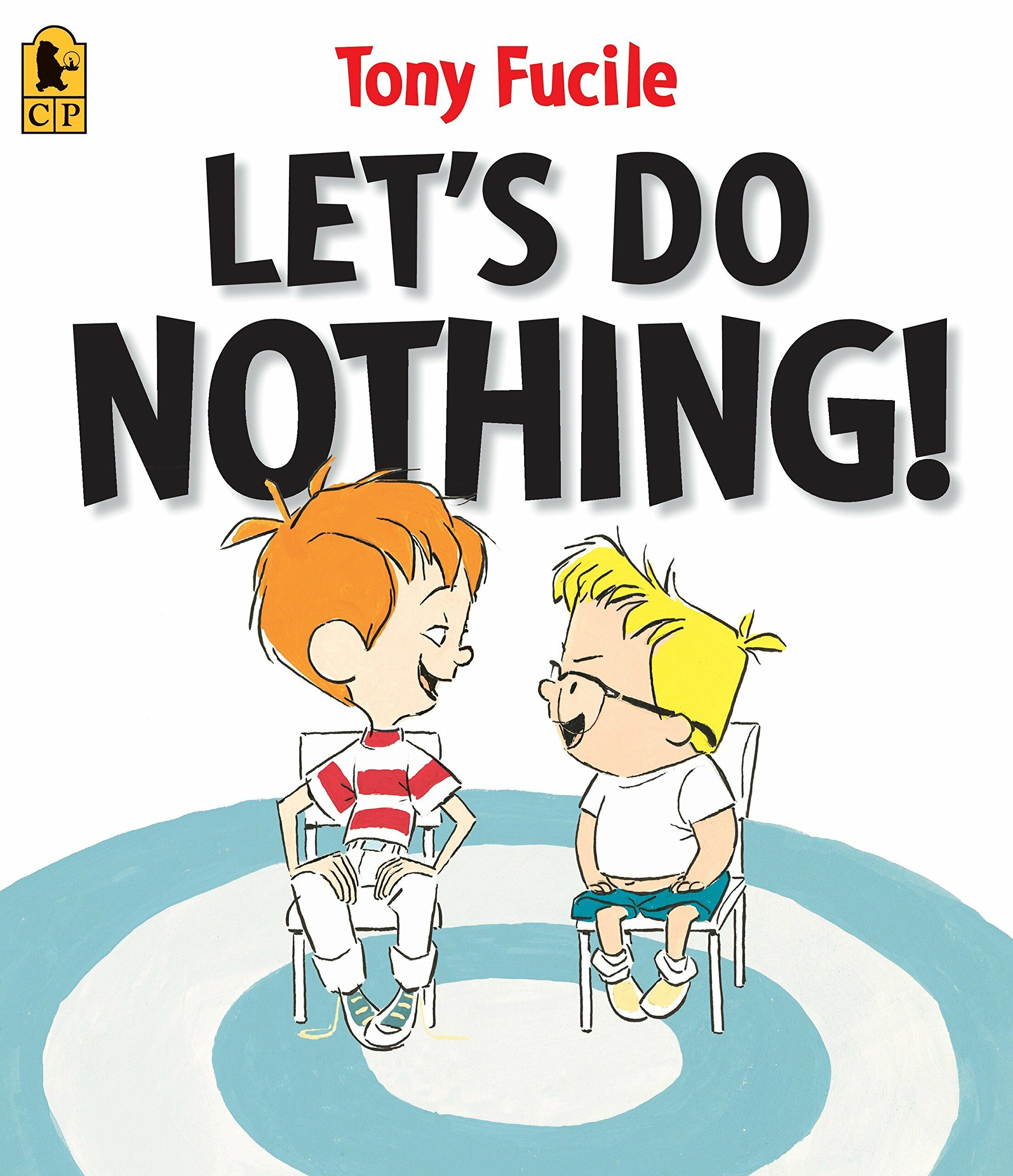 Lets Do Nothing! (Paperback, Reprint)