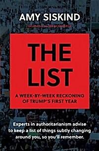 [중고] The List: A Week-By-Week Reckoning of Trumps First Year (Hardcover)