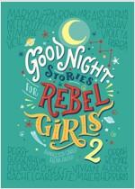 Good Night Stories for Rebel Girls 2, Volume 2