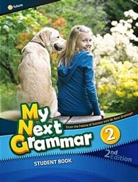 My Next Grammar 2 : Student Book (2nd Edition)