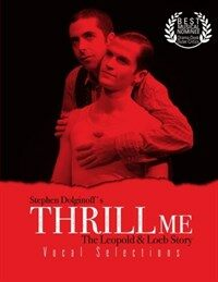 Thrill Me: Vocal Selections (Paperback)