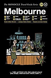 The Monocle Travel Guide to Melbourne: The Monocle Travel Guide Series (Hardcover)