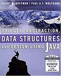 Objects, Abstraction, Data Structures and Design Using Java (Paperback)