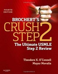 Brochert's crush step 2 : the ultimate USMLE step 2 review 4th ed