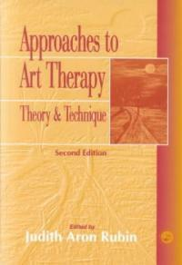 Approaches to art therapy : theory and technique 2nd ed