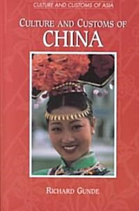 Culture and Customs of China (Hardcover)