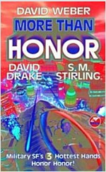 More Than Honor, Volume 1 (Mass Market Paperback)