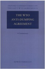 The WTO Anti-Dumping Agreement : A Commentary (Hardcover)