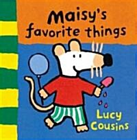 Maisys Favorite Things (Board Book)