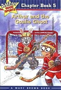 Arthur and the Goalie Ghost (Hardcover)