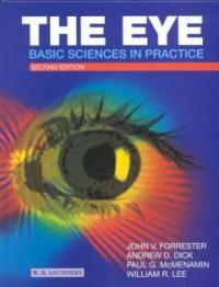 The eye : basic sciences in practice 2nd ed