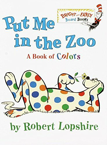 Bright & Early : Put Me in the Zoo (Board Book)