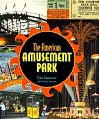 The American Amusement Park (Hardcover)