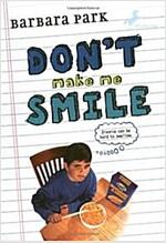 Don't Make Me Smile (Paperback)