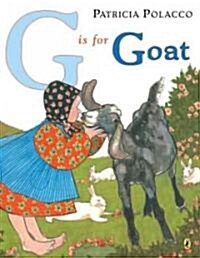 G Is for Goat (Paperback, Reprint)