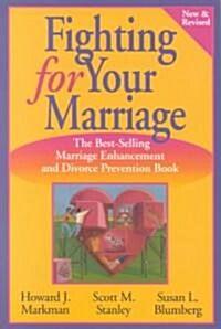 [중고] Fighting for Your Marriage (Paperback, Revised)
