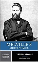 Melville's Short Novels: Authoritative Texts, Contexts, Criticism (Paperback)
