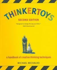 Thinkertoys: A Handbook of Creative-Thinking Techniques (Paperback, 2)