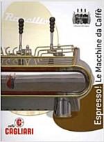 Espresso!: The Coffee Machines (Paperback)