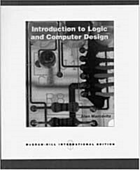 Introduction to Logic and Computer Design (International Edition)