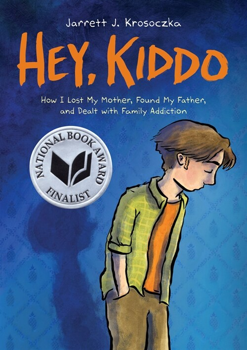 Hey, Kiddo (National Book Award Finalist) (Paperback)
