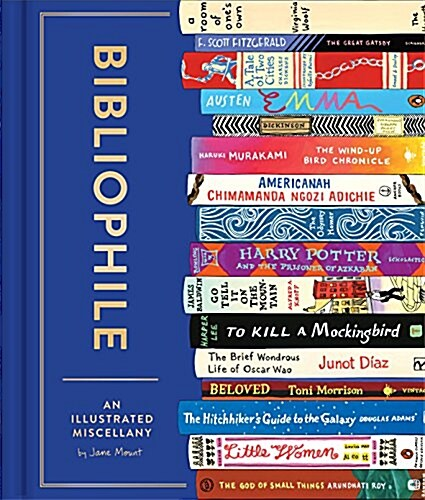 Bibliophile: An Illustrated Miscellany (Book for Writers, Book Lovers Miscellany with Booklist) (Hardcover)