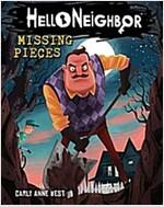 Missing Pieces (Hello Neighbor, Book 1), Volume 1