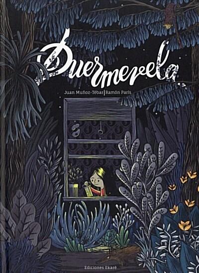 Duermevela (Hardcover)
