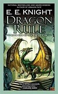 Dragon Rule (Mass Market Paperback)
