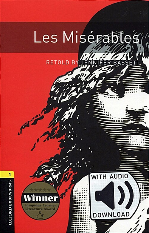 Oxford Bookworms Library: Level 1:: Les Miserables audio pack (Package)