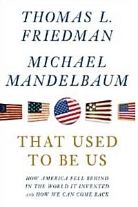 That Used to Be Us (Perfect Paperback)