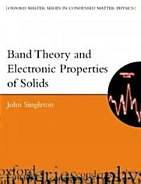 Band Theory and Electronic Properties of Solids (Paperback)