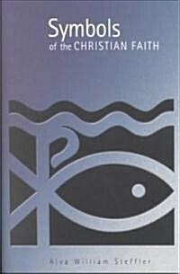 Symbols of the Christian Faith (Paperback)