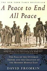 A Peace to End All Peace (Paperback, 2nd, Reprint)