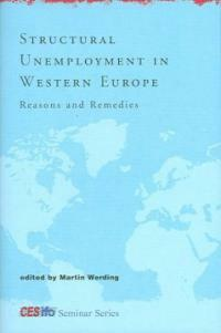 Structural unemployment in Western Europe : reasons and remedies