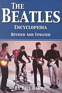 The Beatles Encyclopedia (Paperback, Revised, Updated)
