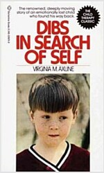 Dibs in Search of Self: The Renowned, Deeply Moving Story of an Emotionally Lost Child Who Found His Way Back (Mass Market Paperback)