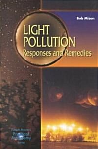 Light Pollution: Responsis and Remedies (Paperback)